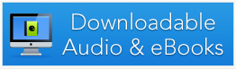 Downloadable Audio and eBooks